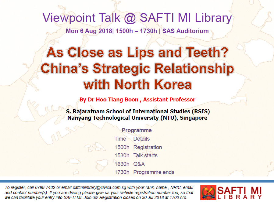 Viewpoint Talk : 'As Close as Lips and Teeth? China's Strategic Relationship with North Korea' by Dr Hoo Tiang Boon