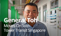 General Toh moves on with Tower Transit Singapore